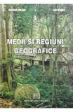 Medii si regiuni geografice - Marian Marin, Ion Marin