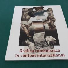 GRAFICA ROMÂNEASCĂ ÎN CONTEXT INTERNAȚIONAL/ GALERIA DIALOG *2017
