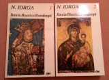 Istoria Bisericii Romanesti. 2 Volume - N. Iorga, Alta editura, 1995