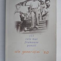 111 CELE MAI FRUMOASE POEZII ALE GENERATIEI ' 80 DE COSMIN CIOTLOS