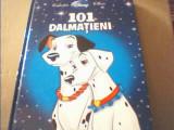 101 DALMATIENI { colectia ' Disney Clasic ' }/ Biblioteca Adevarul, 2009