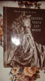 Despre viata lui Moise 194pag./an 1955- Sf.Grigorie de Nyssa