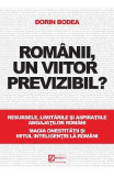 Romanii, un viitor previzibil? - Dorin Bodea