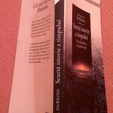 Scurta istorie a timpului. De la Big Bang la gaurile negre - Stephen W. Hawking, Humanitas, 2001