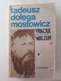 VRACIUL*PROFESORUL WILCZUR - TADEUSZ DOLEGA MOSTOWICZ
