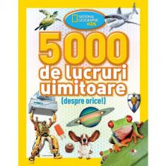 5000 de lucruri uimitoare (despre orice)