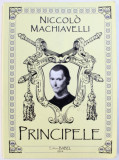 PRINCIPELE de NICCOLO MACHIAVELLI , 2014