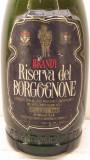 BRANDY RISERVA DEL BORGOGNONE, PURO DISTILLATO DI VINO  L. 1 gr. 40 ANI 50/60