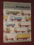 V. Mateevici s.a. - AUTOMOBILE ROMAN PENTRU TRANSPORTUL DE MARFURI