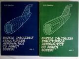 G. V. Vasiliev - Bazele calculului structurilor aeronautice cu pereti subtiri (2 volume)