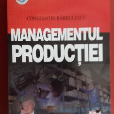 Constantin Barbulescu - Managementul productiei