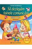 Sa dezlegam tainele comunicarii - Clasa 2 Sem.1 - Carmen Iordachescu