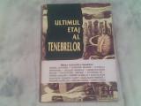 Ultimul etaj al tenebrelor-proza fantastica franceza-Daniel Walther