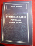 Kiriac Dragomir - Stampilografie Postala- Romania 1822-1910 - Ed. 1990