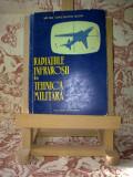 "Constantin Bodin - Radiatiile infrarosii in tehnica militara ""A2129"""