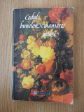 CODUL BUNELOR MANIERE ASTAZI- AURELIA ANASTASIA MARINESCU