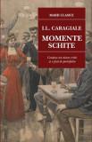 Momente și schițe, Ion Luca Caragiale