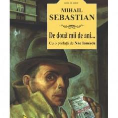 De două mii de ani..., Mihail Sebastian