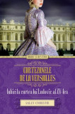 Curtezanele de la Versailles. Iubiri la curtea lui Ludovic al XV-lea
