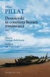 Dostoievski în conștiinţa literară românească, F.M. Dostoievski