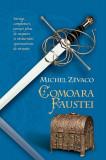 Comoara Faustei. Cavalerii Pardaillan (Vol. 9), Michel Zevaco