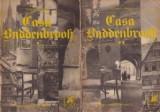 Thomas Mann - Casa Buddenbrook (2 vol, 1972)