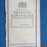 Népiskolai Értesítő Könyvecske- Broșură de notificare școlară populară