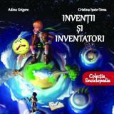Invenții și inventatori, Adina Grigore
