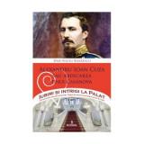Alexandru Ioan Cuza sau abdicarea unui Casanova