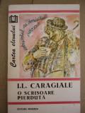 RWX 20 - O SCRISOARE PIERDUTA - IL CARAGIALE - EDITIA 1995