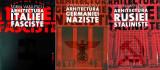 Arhitecturi totalitare. Colecție: Arhitectura Italiei fasciste. Arhitectura Germaniei naziste. Arhitectura Rusiei Staliniste