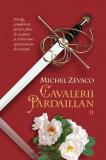 Cavalerii Pardaillan (Vol. 2), Michel Zevaco