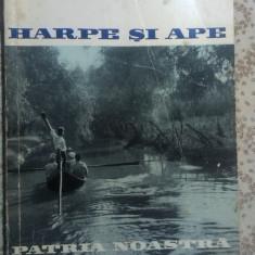 HARPE SI APE de ILIE PURCARU - ALBUM DUNAREAN  (o istorie a Dunarii )