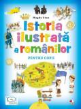Istoria ilustrată a românilor pentru copii