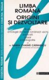 Maria Cvasnîi Cătănescu - Limba română. Origini și dezvoltare