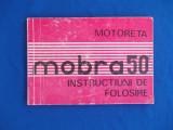 MOTORETA MOBRA 50 * INSTRUCTIUNI DE FOLOSIRE , UZINA ''6 MARTIE'' ZARNESTI