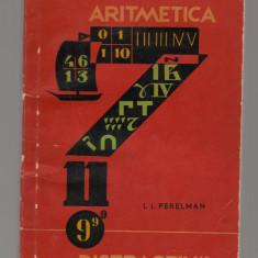(C8144) ARITMETICA DISTRACTIVA DE I.I. PERELMAN, PROBLEME CURIOASE SI GHICITORI