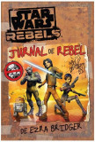 Jurnal de rebel. Star Wars Rebels