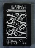 Charles Baudelaire - Curiozități estetice