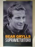 Bear Grylls - Supravietuitorii