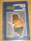 Myh 722 - LIMPEDELE CHIP AL DIMINETII - VICENTIU DONOSE - ED 1986