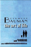The art of life /​ Zygmunt Bauman