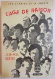 Les chemins de la liberte  / Jean-Paul Sartre  Vol. 1-3
