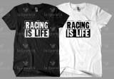 Tricou RACING IS LIFE