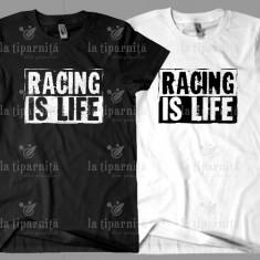 Tricou RACING IS LIFE, L, M, S, XL, XXL, Maneca scurta, Alb, Negru