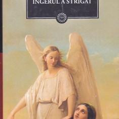 FANUS NEAGU - INGERUL A STRIGAT ( JURNALUL )