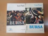 Ioan Popa, Bursa, vol. 1-2, București 1993-1994