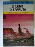 Arthur Conan Doyle – O lume disparuta {Col. Biblioteca pentru toti copiii}