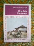 myh 421 - ROMANIA PITOREASCA - ALEXANDRU VLAHUTA - EDITATA IN 1967