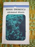 Myh 526s - SARMANUL DIONIS - MIHAI EMINESCU - ED 1970